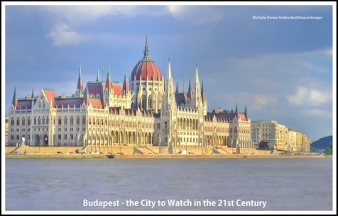 Budapest, the city to watch in the 21st Century